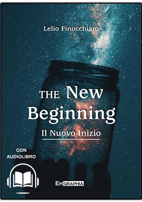copertina the new beginning -Il-Nuovo-Inizio-Lelio-Finocchiaro