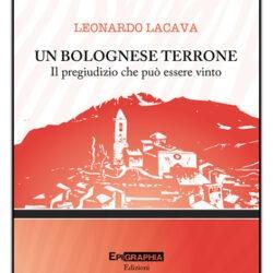 copertina-un-bolognese-terrrone-leonardo-lacava