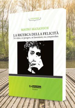 Libro-La-ricerca-della-felicita-di-mauro-marangon